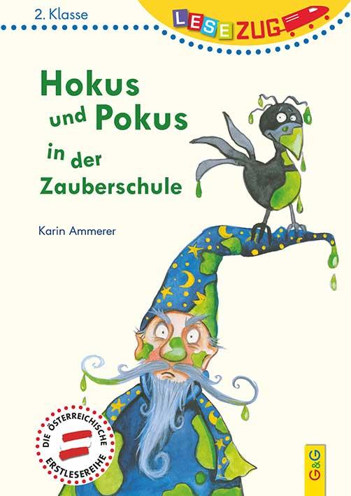 Hokus und Pokus in der Zauberschule